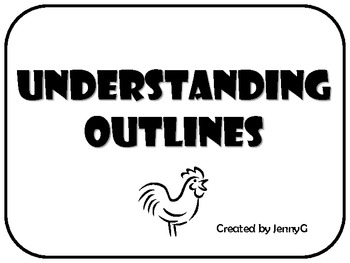 Understanding Outlines Lesson by JennyG