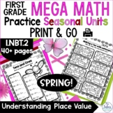 Spring First Grade Math Place Value Mega Math Practice SPR