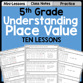 Understanding Place Value Unit for 5th Grade | Lessons, Practice, Assessment