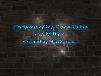 Understanding Place Value to a Million