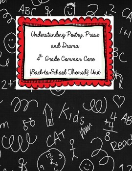 Understanding Poetry, Prose and Drama {4th Grade Back to School Themed Unit}