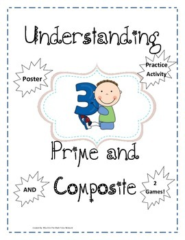 Understanding Prime and Composite Numbers + Practice Activity & 2 Games!
