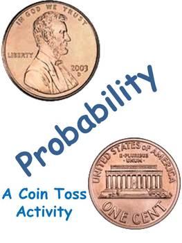 Understanding Probability - A Coin Toss Activity