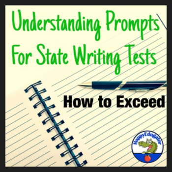 TEST PREP Understanding Prompts for State Writing Tests Powerpoint