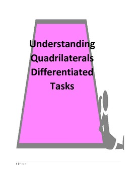 Understanding Quadrilaterals Differentiated Task