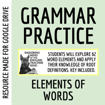 High School Grammar Packet Understanding Word Roots Formatives