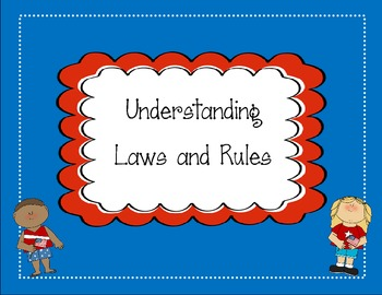 Understanding Rules and Laws