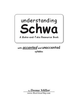 Understanding Schwa using Accented and Un-Accented Syllables