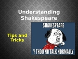 Shakespeare's Language: Tips and Tricks