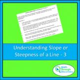 Algebra 1 - Understanding Slope or Steepness of a Line - 3