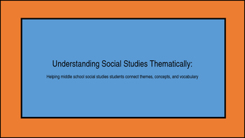 Understanding Social Studies Thematically: