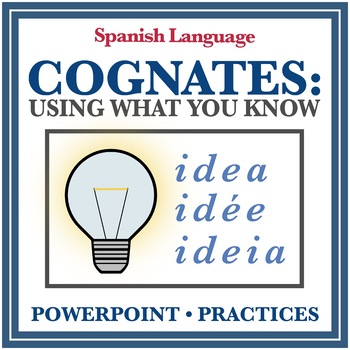 Spanish Cognates and Context Clues (NOTES, PowerPoint, and Activities)
