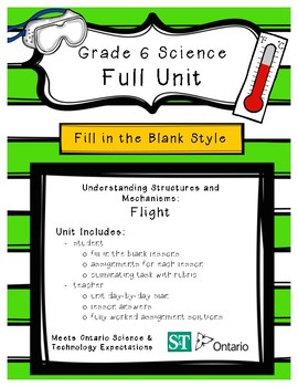 Structures and Mechanisms - Flight (Grade 6 Ontario) - Fill in the Blanks Unit