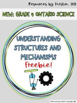 Pulleys and Gears Understanding Structures and Mechanisms Freebie! -Gr 4 Ontario