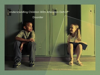 Understanding Students with Attention Deficit Disorder