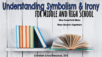 Understanding Symbolism & Irony: A Lesson for Middle and High School