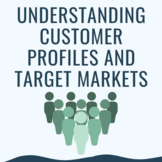 Understanding Customer Profiles and Target Markets