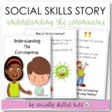 Understanding The Coronavirus   Social Skills Story   Distance Learning