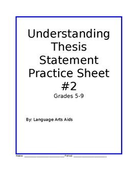 Understanding Thesis Statement Worksheet Two