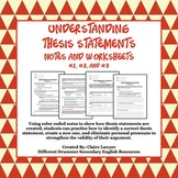 Understanding Thesis Statement Worksheets #1, #2, #3