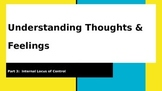 Understanding Thoughts and Feelings: Part 3