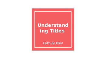 Understanding Titles