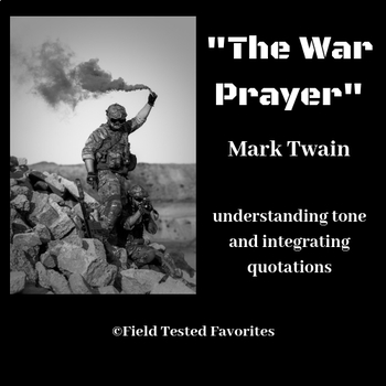 """Understanding Tone and Integrating Quotations: """"The War Prayer"""""""