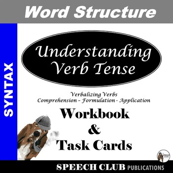 Verb Tense Workbook & Task Cards - Distance Learning Capable