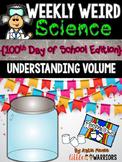 Understanding Volume: Weekly Weird Science {100th Day Edition}
