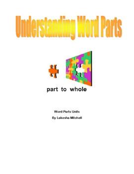 Understanding Word Parts