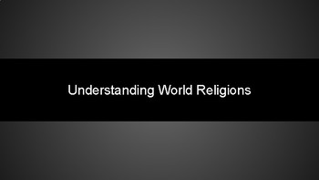 Understanding World Religions - Introduction