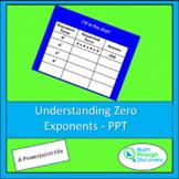 Algebra 1 - Understanding Zero Exponents - PPT