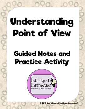 Understanding a Narrator's Point of View: Guided Notes and Practice Activity