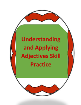 Understanding and Applying Adjectives Skill Practice