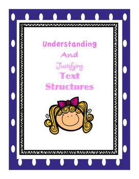 Understanding and Justifying Text Structures