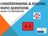 Understanding and Solving Ratio Questions - Grade 7 & 8 for 7.RP.A.2, 7.RP.A.2b