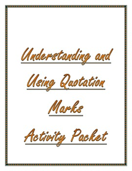 Understanding and Using Quotations Packet