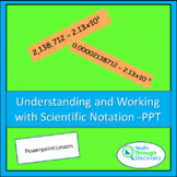 Understanding and Working with Scientific Notation - PPT