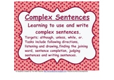 Understanding and Writing Complex Sentences -although, or, unless, while