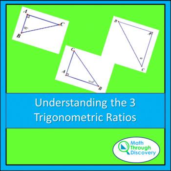 Geometry:  Understanding the 3 Trigonometric Ratios