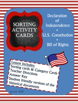 Declaration of Independence, U.S. Constitution, & Bill of Rights Sorting