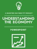 Understanding the Economy PowerPoint