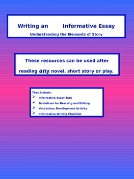 Understanding the Elements of Story - Writing an Informative Essay