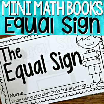 Understanding the Equal Sign { Mini Math Book }