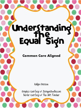Understanding the Equal Sign with Equations Lesson Plan & Center