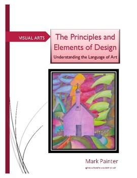 Understanding the Language of Art: Principles and Elements