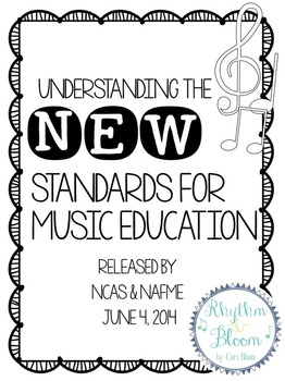 Understanding the New National Standards for General Music Education