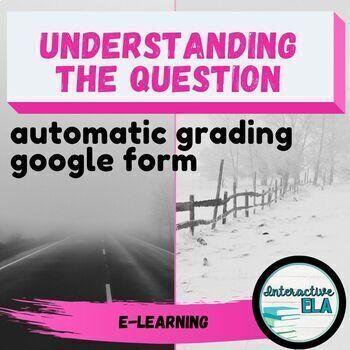 Understanding the Question: Language Arts Google Form