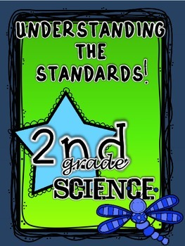 2nd Grade Science Standards: Understanding the Standards