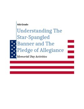 Understanding the Star Spangled Banner and the Pledge of Allegiance